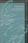 Premises: Essays on Philosophy and Literature from Kant to Celan - Werner Hamacher, Peter Fenves