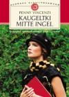 Kaugeltki mitte ingel, teine raamat (Ajastu ahvatlused, #1, part 2 of 2) - Penny Vincenzi, Aire Kivistik, Piret Orav