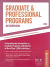 Gradute & Professional Programs: An Overview - 2010: Comprehensive Information on Gradute Programs and Degrees at More Than 2,300 Institutions - Peterson's, Jill C. Schwartz, Peterson's