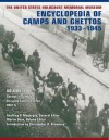 The United States Holocaust Memorial Museum Encyclopedia of Camps and Ghettos, 1933-1945: Ghettos in German-Occupied Eastern Europe - Geoffrey P Megargee, Martin Dean, Christopher R Browning