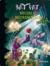 Bat Pat 2. Brujas a medianoche (Spanish Edition) - Roberto Pavanello