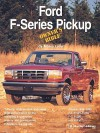 Ford F-Series Pickup Owner's Bible - Moses Ludel