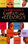The Mammoth Book of Oddballs and Eccentrics (Mammoth Books) - Karl Shaw