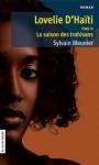 Lovelie D'Haïti Tome III: La saison des trahisons - Sylvain Meunier