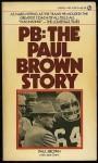Pb Paul Brown Story - Paul Brown, Jack Clary