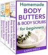 Homemade Beauty Products for Beginners: The Complete Bundle Guide to Making Luxurious Homemade Soap, Homemade Body Butter, & Homemade Shampoo Recipes - Karen Wells