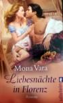 Liebesnächte in Florenz - Mona Vara