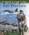 Air Warfare (Modern Warfare) - Martin J. Dougherty