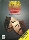Opening Night - Ngaio Marsh, James Saxon