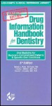 Drug Information Handbook for Dentistry, 2000-2001: Oral Medicine for Medically - Richard L. Wynn, Timothy F. Meiller, Harold L. Crossley