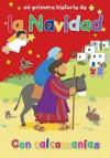 Mi Primera Historia de La Navidad (My Very First Christmas Story) - Lois Rock, Alex Ayliffe