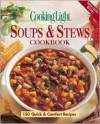 Cooking Light Soups & Stews Cookbook (Cooking Light) - Susan M. McIntosh, Cooking Light Magazine