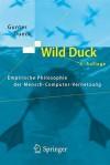 Wild Duck: Empirische Philosophie der Mensch-Computer-Vernetzung - Gunter Dueck