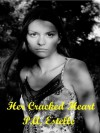 Her Cracked Heart - P.A. Estelle, Penny Estelle
