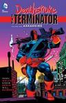 Deathstroke: The Terminator Vol. 1: Assassins - Will Blyberg, Steve Erwin, Marv Wolfman