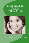 Blackjack Card Counting - Philip Martin McCaulay