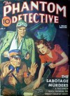 The Phantom Detective - The Sabotage Murders - July, 1941 36/1 - Robert Wallace