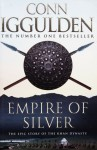 Empire of Silver (The Conqueror Series, #4) - Conn Iggulden