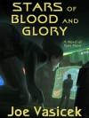 Stars of Blood and Glory - Joe Vasicek