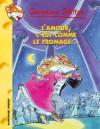 L'Amour C'Est Comme Le Fromage - Geronimo Stilton