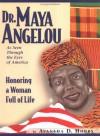 Dr. Maya Angelou : As Seen Through the Eyes of America (Honoring a Woman Full of Life) - Avaneda D. Hobbs, Oprah Winfrey
