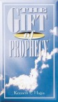 The Gift Of Prophecy - Kenneth E. Hagin