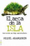 El arca de la isla - Miguel Aranguren