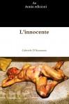 L'innocente (Italian Edition) - Gabriele D'annunzio
