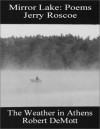 Two Midwest Voices: Mirror Lake AND The Weather in Athens - Jerry Roscoe, Robert DeMott