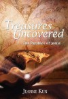 Treasures Uncovered: The Parable of Jesus Six Sessions for Individuals or Groups (Word Among Us Keys to the Bible) - Jeanne Kun