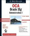 Oca: Oracle 10g Workshop I Study Guide [With CDROM] - Chip Dawes, Bob Bryla, Joseph C. Johnson