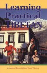 Learning Practical Tibetan - Andrew Bloomfield