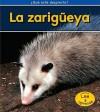 La Zarigeya = Opossums - Patricia Whitehouse