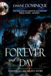 Forever and a Day - Dawné Dominique