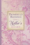 Promises and Blessings for a Mothers Heart-PI - Barbara Farmer, Jeff Franke, Lisa Franke