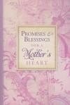 Promises and Blessings for a Mothers Heart-PI - Barbara Farmer, Jeff Franke, Lisa Franke