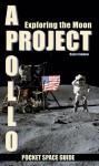 Project Apollo: Exploring The Moon, Volume 2 - Robert Godwin