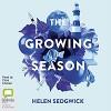 The Growing Season - Helen Sedgwick