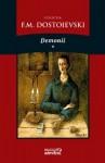 Demonii - vol. 1 - Fyodor Dostoyevsky, Antoaneta-Liliana Olteanu