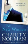 The New Woman - Charity Norman