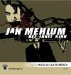 Det annet kinn - Jan Mehlum, Nicolai Cleve Broch