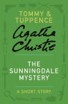 The Sunningdale Mystery: A Short Story - Agatha Christie