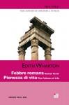 Febbre romana; Pienezza di vita - Edith Wharton