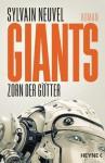 Giants - Zorn der Götter: Roman (Giants-Reihe 2) - Marcel Häußler, Sylvain Neuvel
