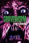 Graveworm - Tim Curran