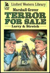 Terror for Sale: Larry & Stretch - Marshall Grover