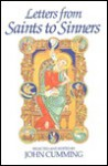 Letters from Saints to Sinners - John Cumming