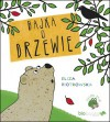 Bajka o drzewie - Eliza Piotrowska