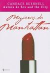 Mujeres de Manhattan - Candace Bushnell, Montse Triviño