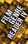 Film Genre Reader: v. 4 - Barry Keith Grant